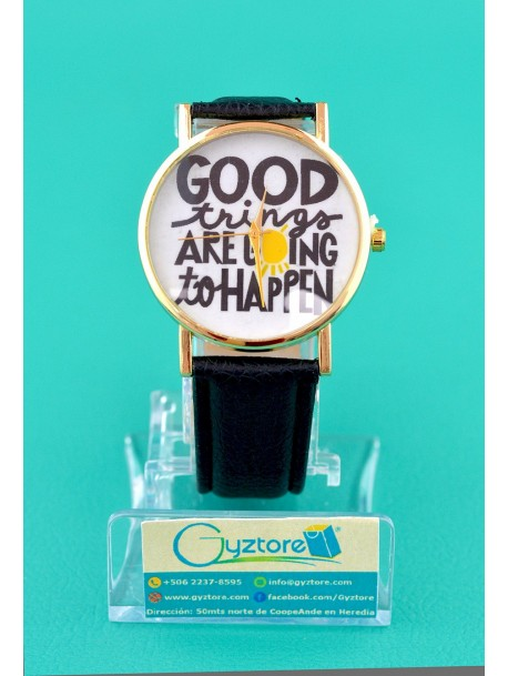 Reloj casual Good things are going to happen