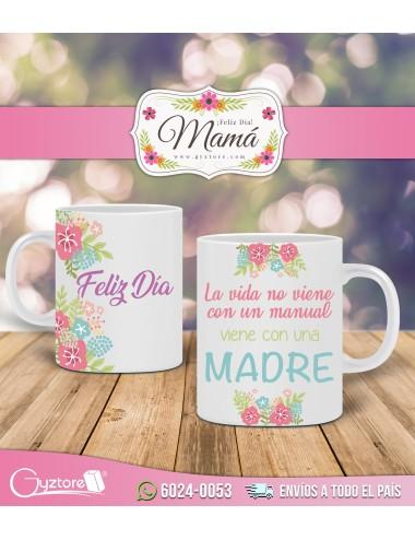 """Tazas para mamá """"La vida no viene con un manual viene con una Madre"""""""