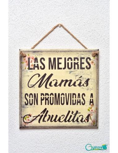 """Cuadro artesanal """"Las mejores Mamás son promovidas a"""""""