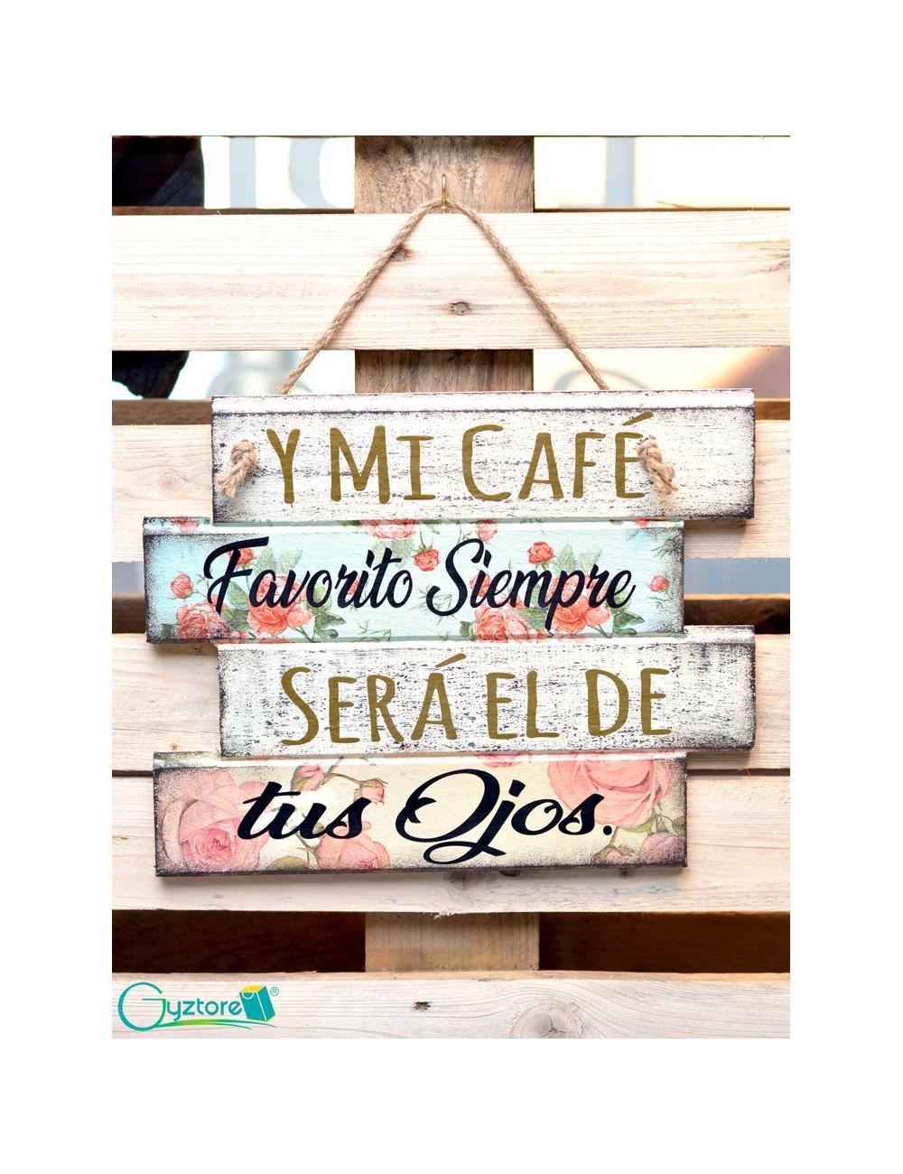 """Cuadro artesanal """"Y mi café favorito """""""