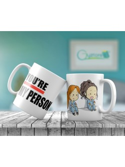"Taza ""You are my person"""