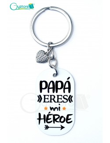 """Llavero """"Papá eres mi Héroe"""""""