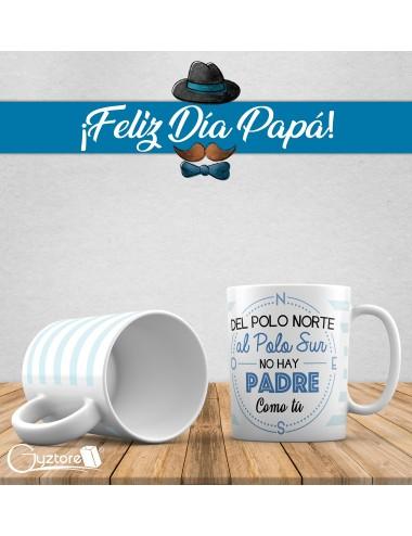 """Tazas para papás """"Del polo norte al polo sur"""""""