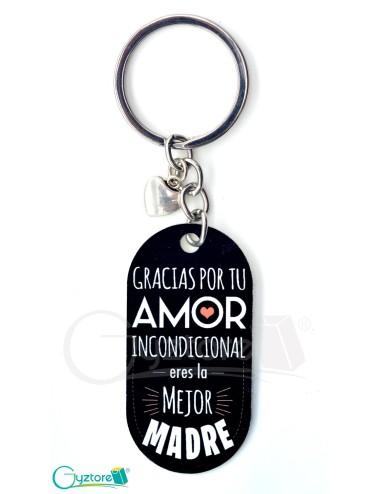 """Llavero """"Gracias por tu amor incondicional"""""""