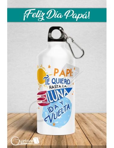 """Botellas para papás """"Te quiero hasta la luna"""""""