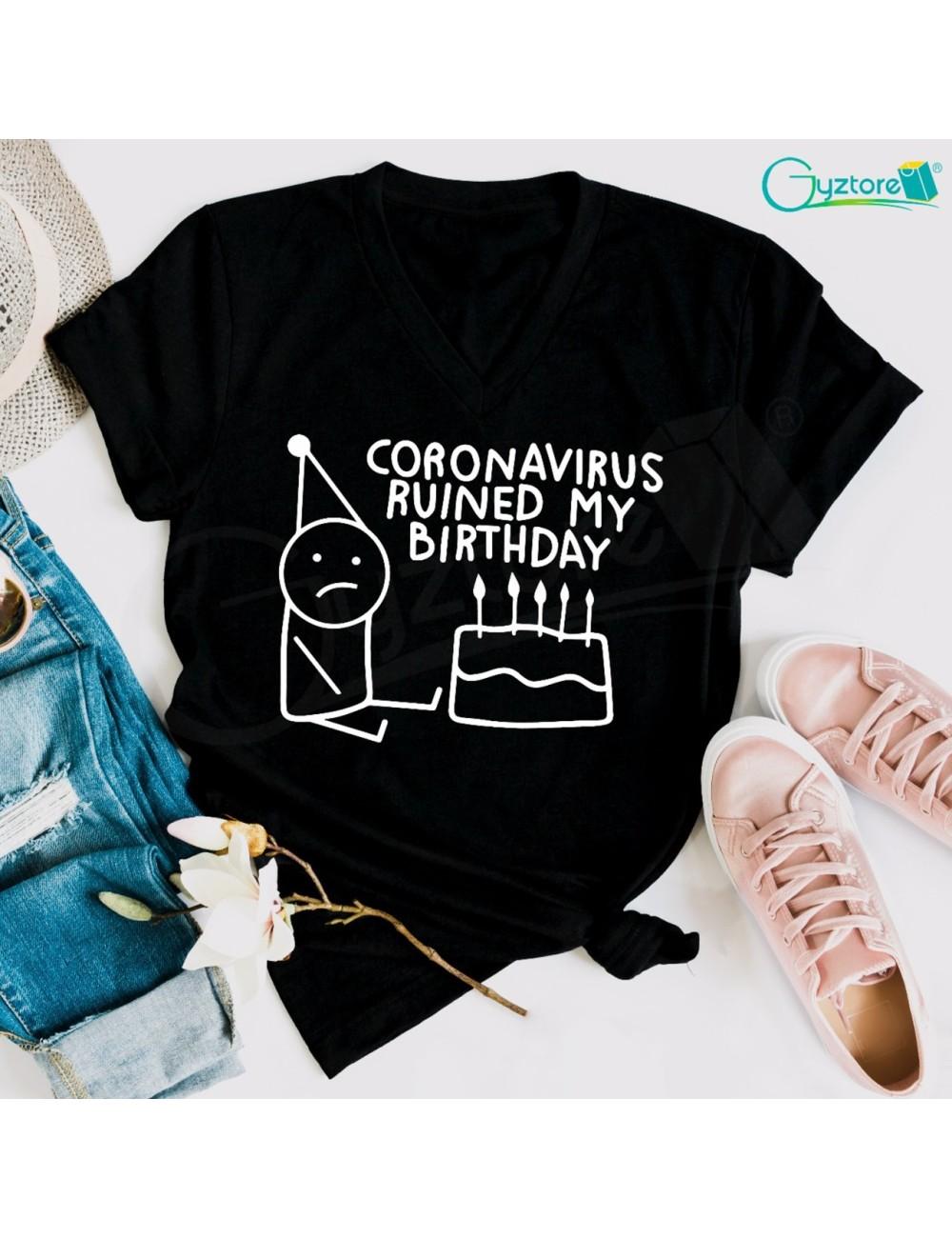 """Camisetas """"Coronavirus ruined by birthday"""""""