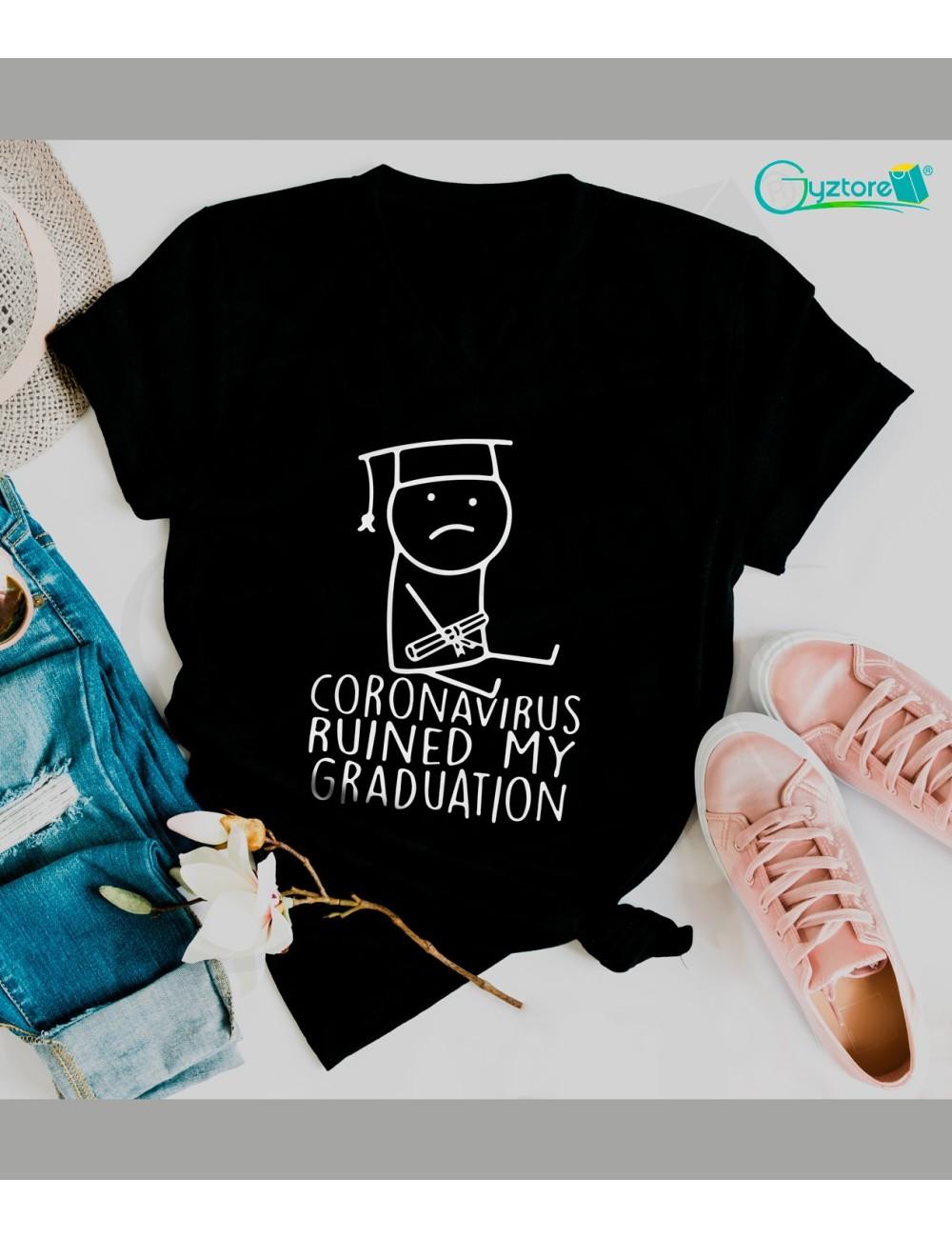 "Camisetas ""Coronavirus ruined by graduation"""