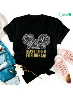 "Camisetas Mickey ""Never too old for dream"""