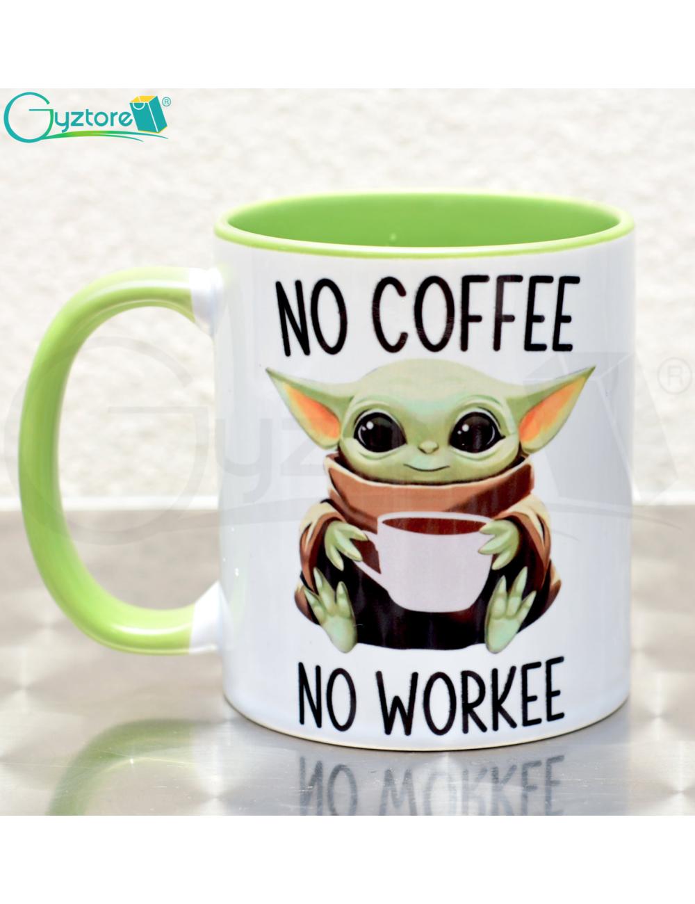 "Taza Baby Yoda ""No workee no coffee"""